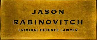 Jason Rabinovitch Criminal Lawyer